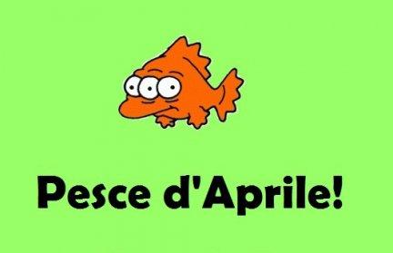 Da dove nasce la tradizione del Pesce d'Aprile?